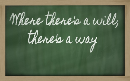 handwriting blackboard writings - Where there's a will, there's a way 스톡 콘텐츠