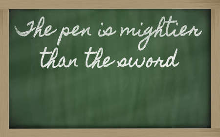 than: handwriting blackboard writings - The pen is mightier than the sword