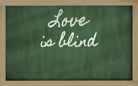 handwriting blackboard writings - Love is blind photo