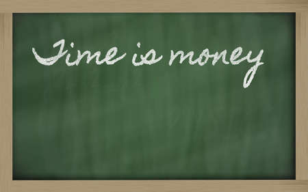 handwriting blackboard writings - Time is money photo