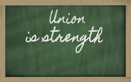 la union hace la fuerza: escritos pizarra de escritura a mano - La Uni�n hace la fuerza