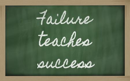 handwriting blackboard writings - Failure teaches success Фото со стока - 13564052