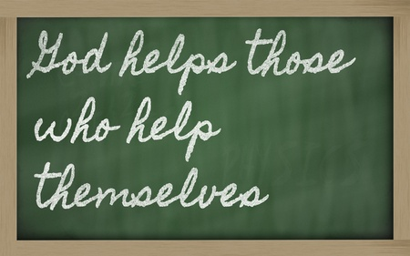 handwriting blackboard writings - God helps those who help themselves Stock Photo - 13564071