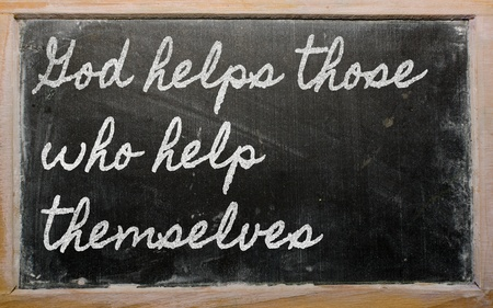 handwriting blackboard writings - God helps those who help themselves photo