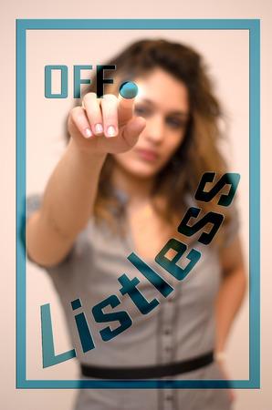 listless: young woman turning off Listless on digital panel