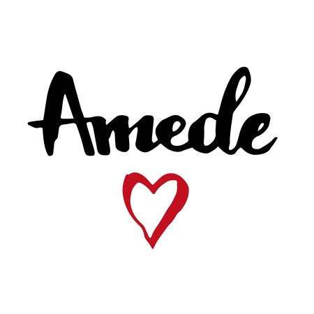 Female name Amede. Hand drawn vector girl name. Drawn by brush words for poster, textile, card, banner, marketing, billboard.