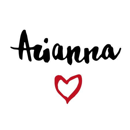 Female name Arianna. Hand drawn vector girl name. Drawn by brush words for poster, textile, card, banner, marketing, billboard.