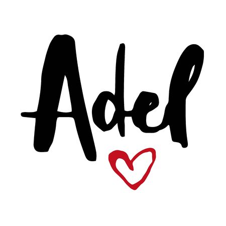 Female name Adel. Hand drawn vector girl name. Drawn by brush words for poster, textile, card, banner, marketing, billboard. Vettoriali