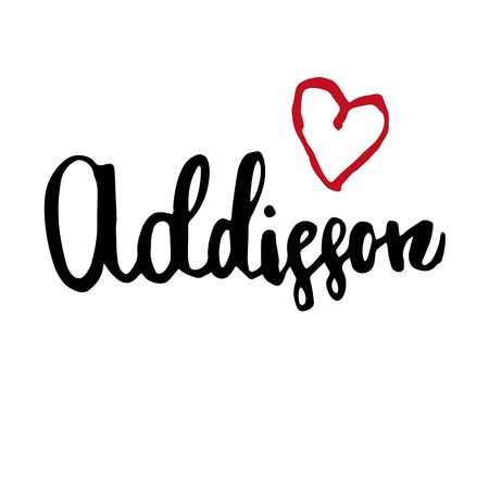 Female name Addison. Hand drawn vector girl name. Drawn by brush words for poster, textile, card, banner, marketing, billboard.