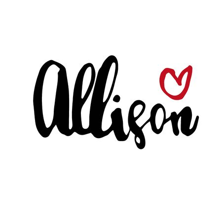 Female name Allison. Hand drawn vector girl name. Drawn by brush words for poster, textile, card, banner, marketing, billboard. Vettoriali