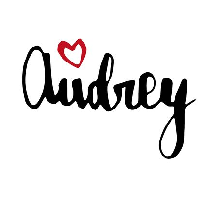 Female name Audrey. Hand drawn vector girl name. Drawn by brush words for poster, textile, card, banner, marketing, billboard.