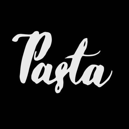 Handwritten vector word Pasta . Calligraphic brush modern lettering. Isolated on white background.
