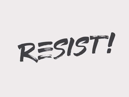 Resist lettering. Fight as a girl. Dont give up illustration. Illustration