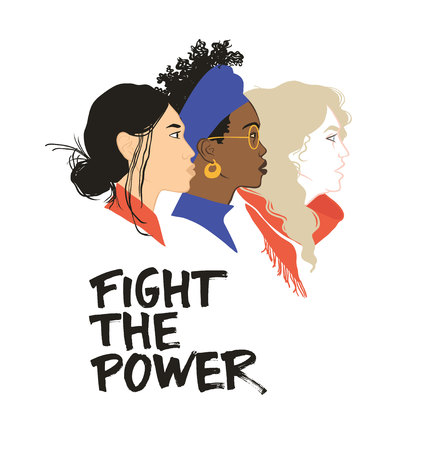 Fight the power. Stronger together. Girls solidarity. Equal rights for everyone. Feminism. Diversity Stock Vector - 113911583