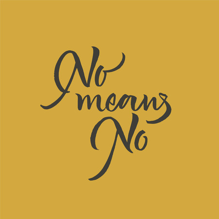 No means no lettering. Writing for clothes or any other stuff Stock Vector - 113911800