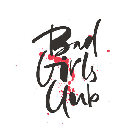 Bad girls club black and white lettering