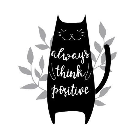 Always think positive. Vector background with cat. Brush hand lettering