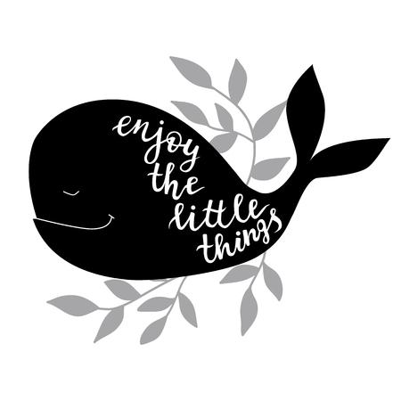 Genieße die kleinen Dinge. Vektorhintergrund mit Wal. Pinsel Hand Schriftzug Vektorgrafik