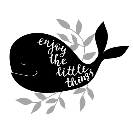 Enjoy the little things. Vector background with whale. Brush hand lettering