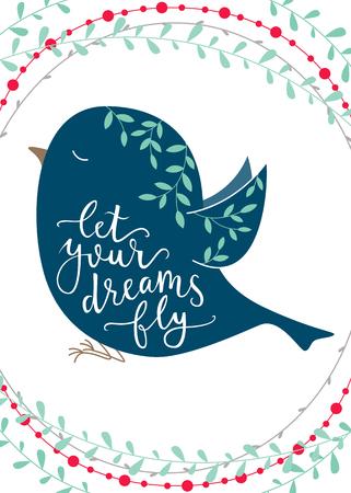 let: Let your dreams fly. Brush hand lettering Illustration