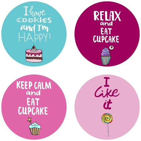 Lettering quotes on a background with candy, ice cream, muffins, donuts, cupcake, macaroons and other sweets. Print for textile, banners, label and flyer