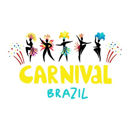Hand drawn lettering Carnival Brazil. Black silhouettes of dancing women in carnival costumes. Carnival concept for flyers, posters, advertising, t-shirt design.