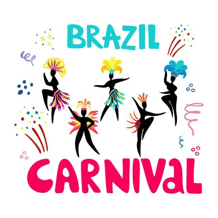 Hand drawn lettering Brazil Carnival. Black silhouettes of dancing women in carnival costumes. Salute and decorative elements in doodle style. Carnival concept for flyers, posters, advertising, t-shir