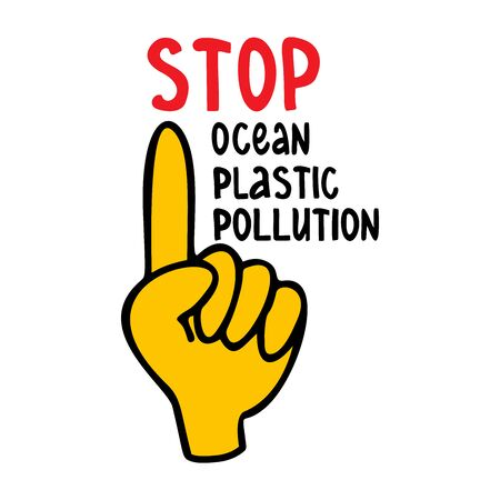 Stop ocean plastic pollution lettering. Motivational phrase. Poster to protect the ocean and the aquatic environment from plastic pollution. Pollution reduction, waste recycling. Vector illustration Illustration