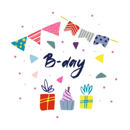 Funny cute vector hand-drawn illustration. Bright multi-colored gifts, garlands and confetti. Birthday celebration concept. B-Day lettering. Design for cards, banners, posters, textiles