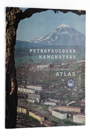 utilized: Petropaulousk Kamchatsky Historical Geographical Atlas Editorial