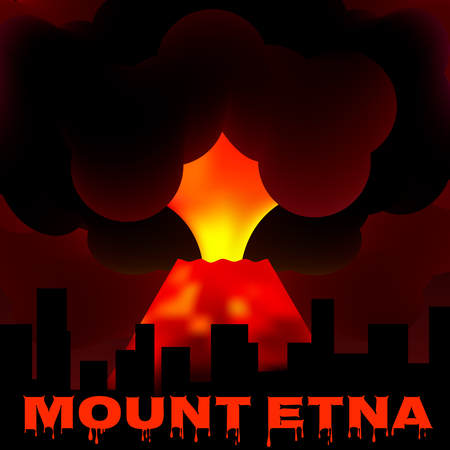 Eruption of Mount Etna in Sicily. Italy. Volcano on the background of the city, illustration.