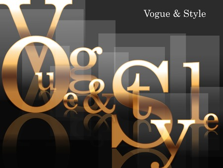vogue style: Vogue and style, fashion background, gold, words Illustration