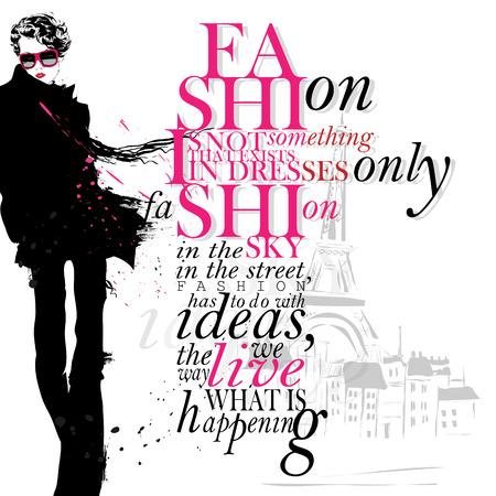 mujeres fashion: La moda no es algo que existe s�lo en los vestidos. La moda es en el cielo, en la calle, la moda tiene que ver con las ideas, la forma en que vivimos, lo que est� sucediendo - inspiraci�n, elegante cotizaci�n. Vectores