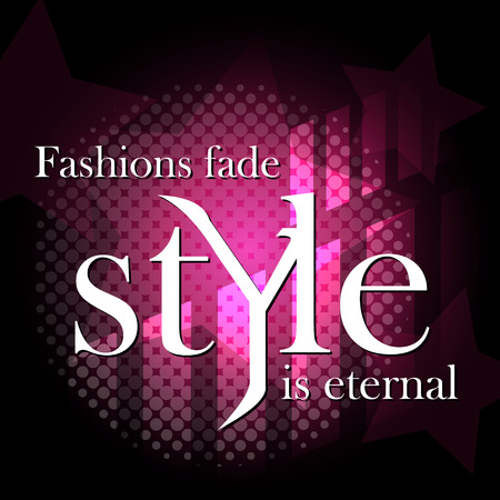 Fashion background. Fashionable quote. Pink and dark background.