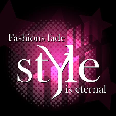fashion: Mode Hintergrund. Modische Zitat. Rosa und dunklen Hintergrund. Illustration