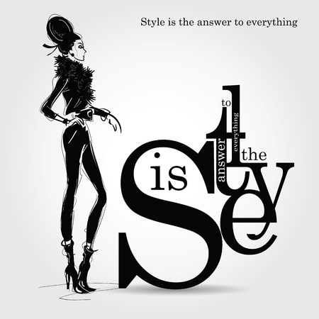 Fashion quote with fashion woman in sketch style. Illustration