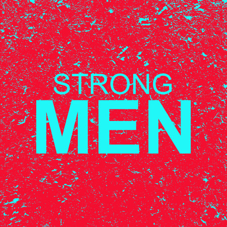 Inscription strong man on grunge background. Red banner with blue strong man text. Poster. Illustration. Imagens
