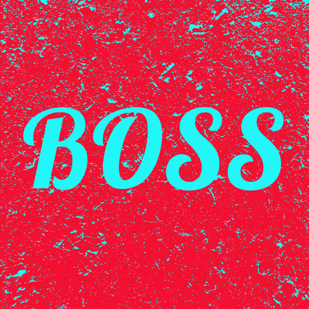 Inscription Boss on grunge background. Red banner with blue Boss text. Poster. Illustration. Imagens