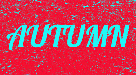 The word autumn on a grunge background. Red banner with blue text autumn. Poster. Illustration.