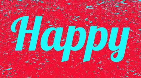 Inscription happy on the grunge background. Red banner with blue text happy. Poster. Illustration.