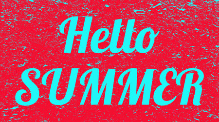 Word hello summer grunge background. Red banner with blue text hello summer. Poster. Illustration.