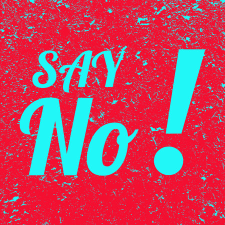 The inscription say no to the grunge background. Red banner with blue text say no. Poster. Illustration. Imagens