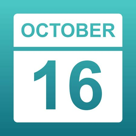 October 16. White calendar on a colored background. Day on the calendar. Sixteenth of october. Blue green background with gradient. Illustration.