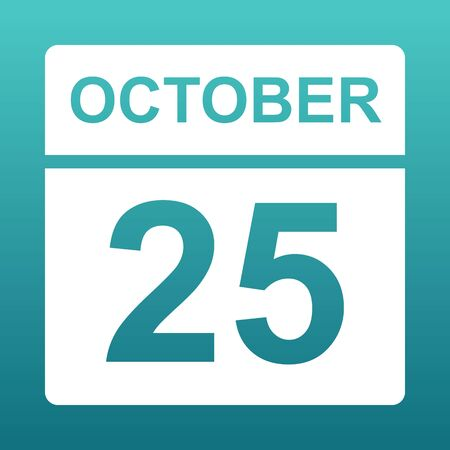 October 25. White calendar on a colored background. Day on the calendar. Twenty fifth of october. Blue green background with gradient. Illustration. Imagens