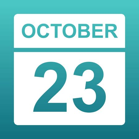 October 23. White calendar on a colored background. Day on the calendar. Twenty third of october. Blue green background with gradient. Illustration.