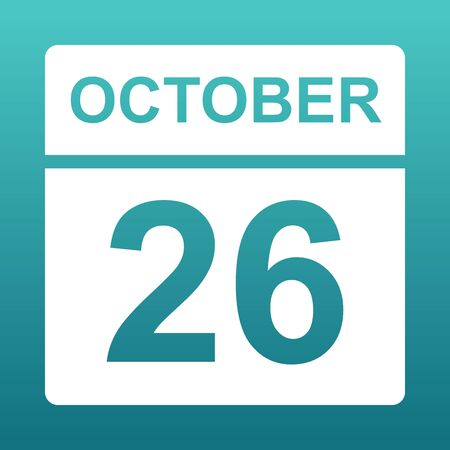 October 26. White calendar on a colored background. Day on the calendar. Twenty sixth of october. Blue green background with gradient.Illustration.