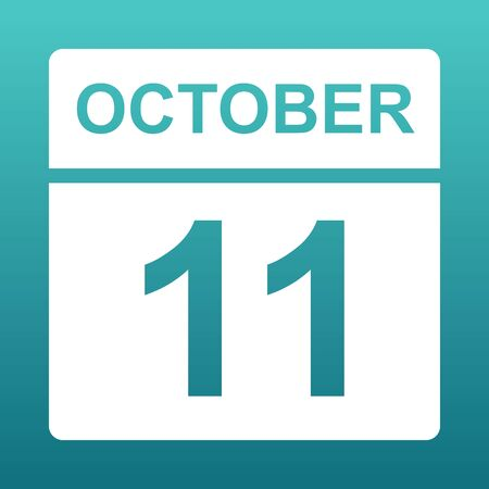 October 11. White calendar on a colored background. Day on the calendar. Eleventh of october. Blue green background with gradient. Illustration.