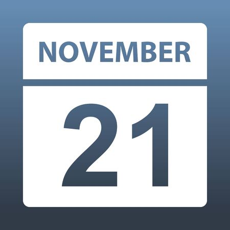 November 21. White calendar on a colored background. Day on the calendar. Twenty first of november. Blue gray background with gradient. Vector illustration.