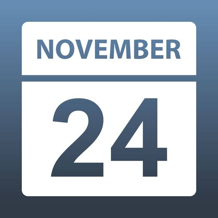 November 24. White calendar on a colored background. Day on the calendar. Twenty-fourth of november. Blue gray background with gradient. Vector illustration.
