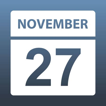 November 27. White calendar on a colored background. Day on the calendar. Twenty seventh of november. Blue gray background with gradient. Vector illustration.